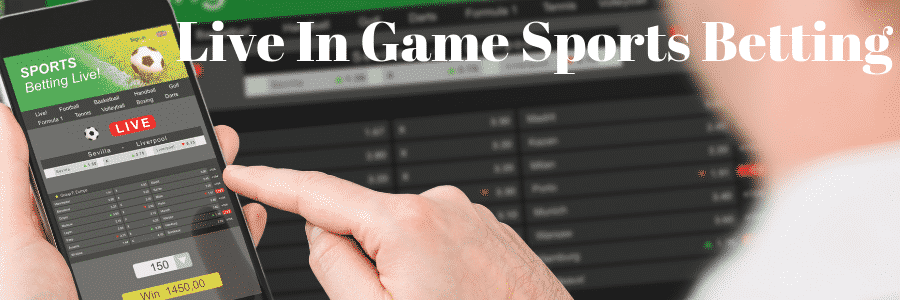 Live In Game Sports Betting