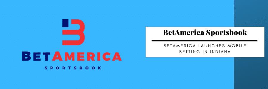 BetAmerica Indiana mobile betting